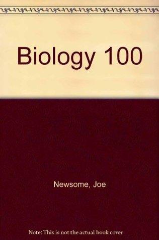 Biology 100 Laboratory Manual NEWSOME JOE