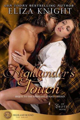 Highlanders Touch (Highland Bound, #4) Eliza Knight