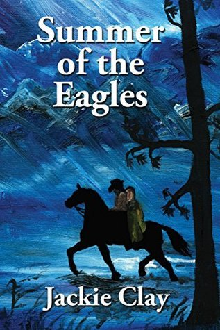 Summer of the Eagles (Jess Hazzard Book 1)  by  Jackie Clay