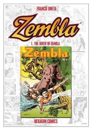 ZEMBLA Vol. 1: The Birth of Zembla  by  Franco Oneta