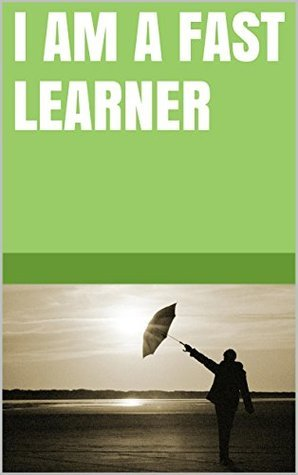 I am a fast learner  by  Lanni Tolls