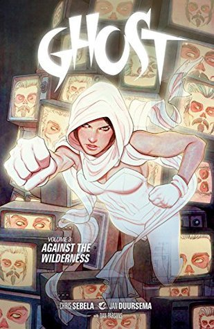 Ghost Volume 3 Kelly Sue DeConnick