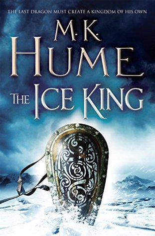 The Ice King: Twilight of the Celts Book III  by  M.K. Hume