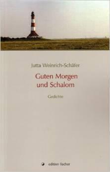 Guten Morgen und Schalom  by  Jutta Weinrich-Schäfer