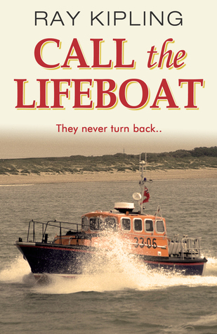 Call the Lifeboat  by  Ray Kipling