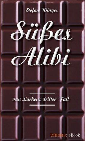 Süßes Alibi  by  Stefan Winges
