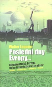 Poslední dny Evropy Walter Laqueur
