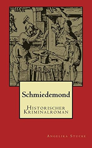 Schmiedemond  by  Angelika Stucke