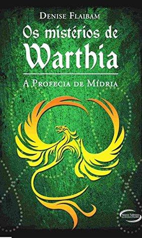 Os Mistérios de Warthia Denise Flaibam