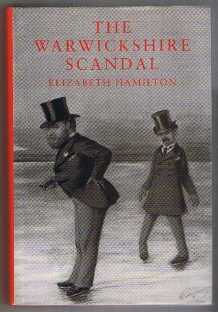 The Warwickshire Scandal Elizabeth Hamilton