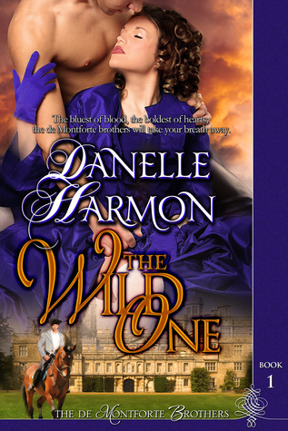 The Wild One Danelle Harmon