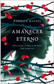 Amanecer eterno (La reina vampira, #3) Rebecca Maizel