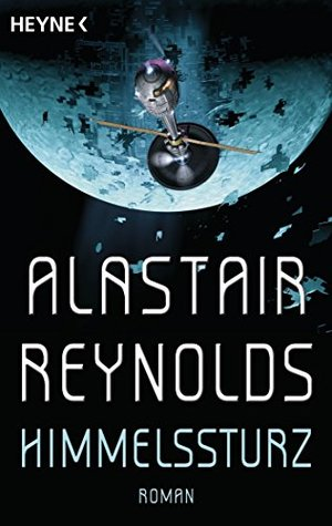 Himmelssturz: Roman  by  Alastair Reynolds