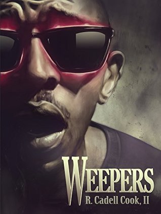 Weepers  by  R. Cadell Cook II
