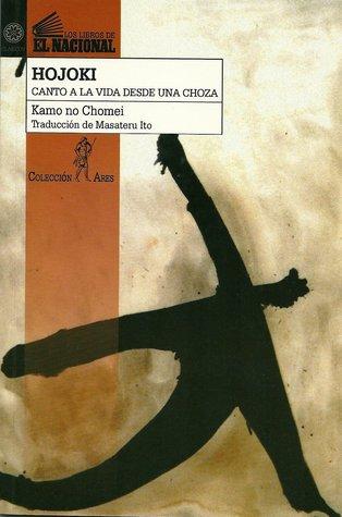 Hojoki: Canto a la vida desde una choza Kamo no Chōmei