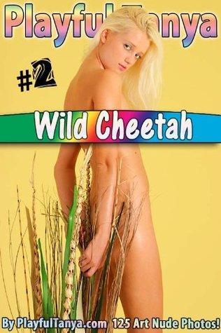 Wild Cheetah - Playful Tanya Art Nudes #2  by  David Weisenbarger