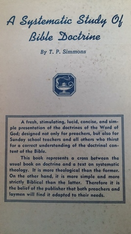 A Systematic Study of Bible Doctrine T.P. Simmons