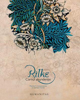 Cornul abundenței Rainer Maria Rilke