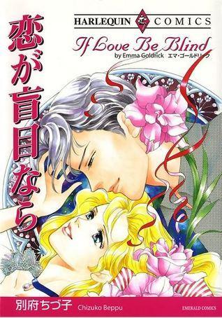 If Love Be Blind - Manga Emma Goldrick