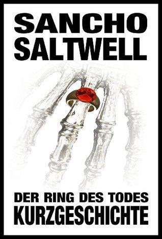 Der Ring des Todes Sancho Saltwell