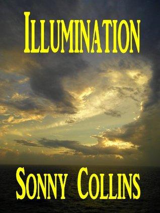 Illumination  by  Sonny Collins