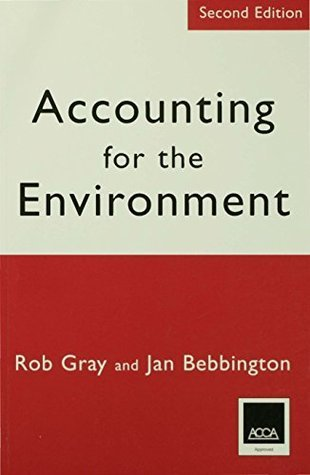 Accounting for the Environment: Second Edition  by  Robert H Gray