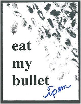Eat My Bullet (American Fairy Tale Book 1) ipam