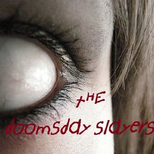 The DoomsDay Slayers  by  Katrina Elder