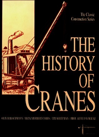 History of Cranes  by  Oliver Bachmann
