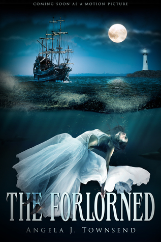 The Forlorned  by  Angela J. Townsend