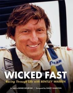 Wicked Fast Racing Through Life with Bentley Warren Bones Bourcier