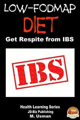 Low-FODMAP Diet - Get Respite from IBS M. Usman