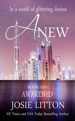 Anew: Awakened (Book 1) Josie Litton