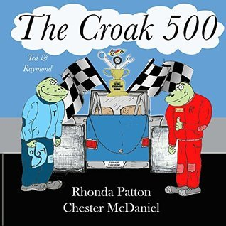 The Croak 500  by  Rhonda Patton