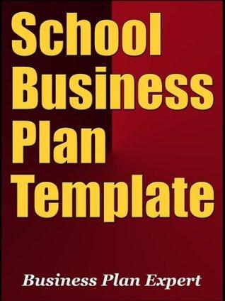School Business Plan Template  by  Business Plan Expert