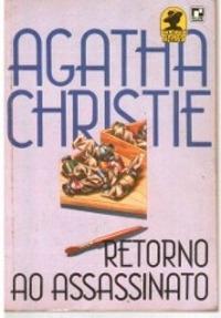 Retorno ao Assassinato  by  Agatha Christie