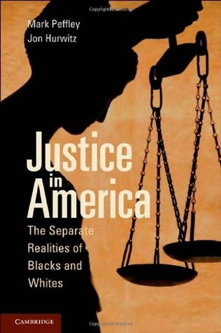 Justice in America  by  Mark Peffley