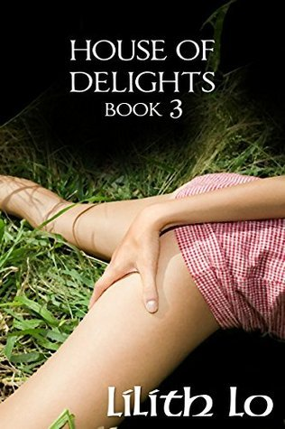 House of Taboo Delights (House of Delights Book 3)  by  Lilith Lo