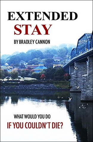 Extended Stay  by  Bradley Cannon