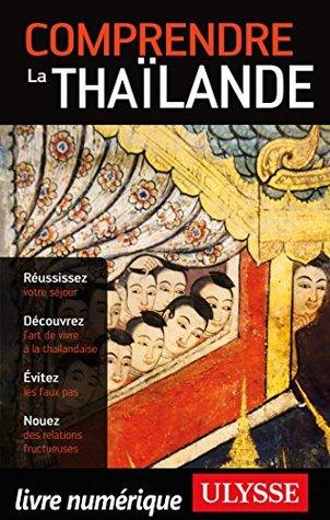 Comprendre la Thaïlande  by  Olivier Girard