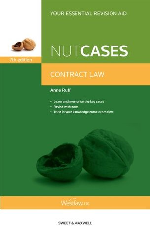 Nutcases: Contract Law Anne Ruff