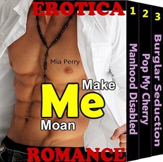 EROTICA: Make Me Moan: 51 Hot College Students Sexy Housewives Erotic Encounter Romance Secret Sex with Stranger Mystery Short Erotica Stories Collection... Mia Perry
