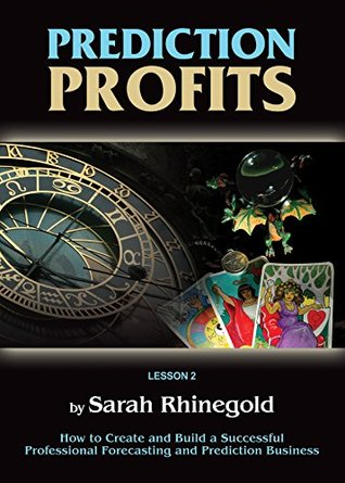 Predictions Profit Lesson 2: Numerology Sarah Rhinegold