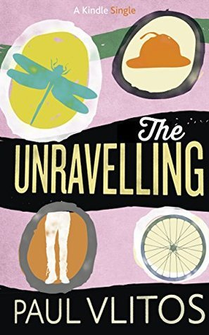 The Unravelling  by  Paul Vlitos
