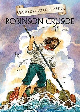 Robinson Crusoe: Om Illustrated Classics Daniel Defoe