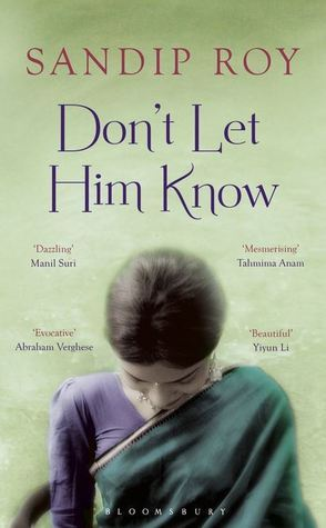 Dont Let Him Know  by  Sandip Roy