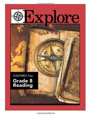 Explore Ccss/Sbac Prep Reading Grade 4 James E. Swalm