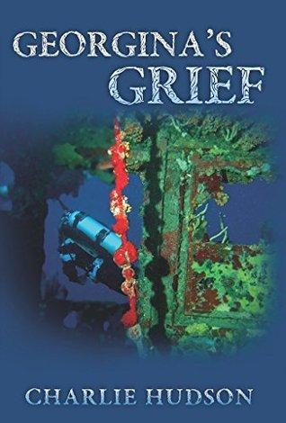 Georginas Grief  by  Charlie Hudson