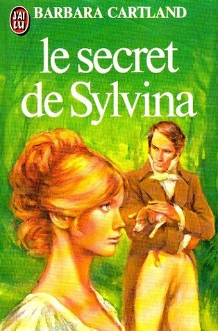 Le Secret De Sylvina  by  Barbara Cartland