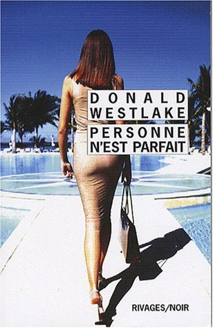 Personne nest parfait Donald E. Westlake
